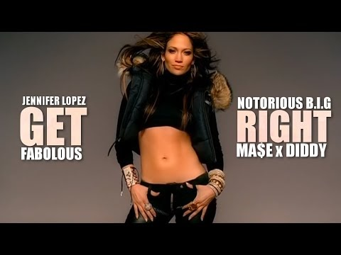 Jennifer Lopez feat. Fabolous x Biggie x Mase - Get Right