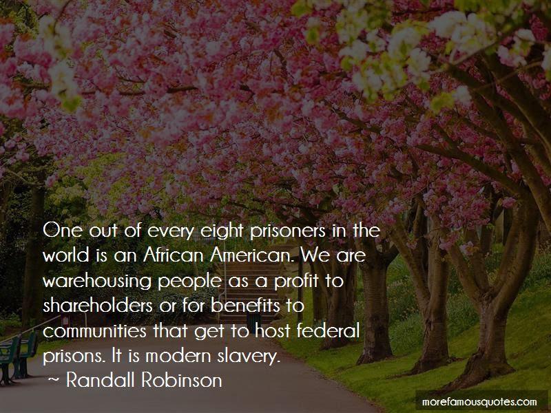 Quotes About For Profit Prisons Top 3 For Profit Prisons Quotes