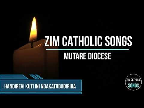 Zimbabwe Catholic Shona Songs - Handirevi Kuti Ini Ndakatobudirira