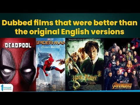 Dubbed films that were better than the original English versions