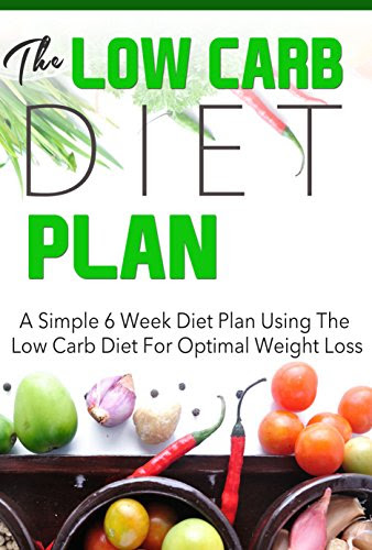 "Download ""The Low Carb Diet Plan A Simple 6 Week Diet Plan ..."
