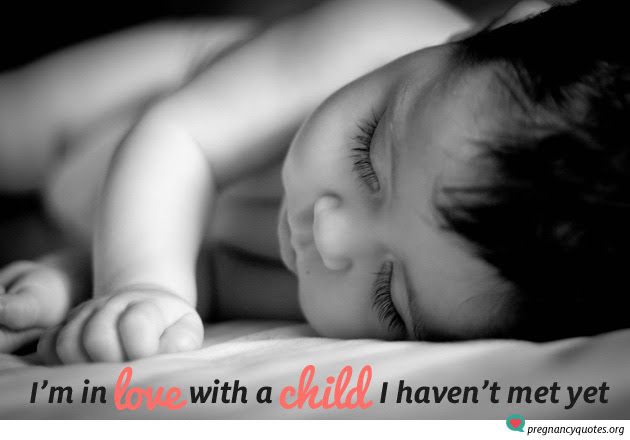 Our Best Pregnancy Love Quote In Love With A Child Havent Met Yet