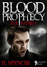 Blood Prophecy: The Fated Three