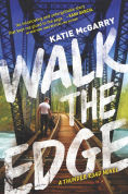 Title: Walk the Edge (Thunder Road Series #2), Author: Katie McGarry