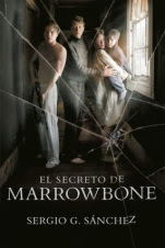 El secreto de Marrowbone Sergio G. Sanchez