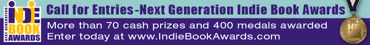 Indie Book Awards. Call for Entries - Next Generation Indie Book Awards!