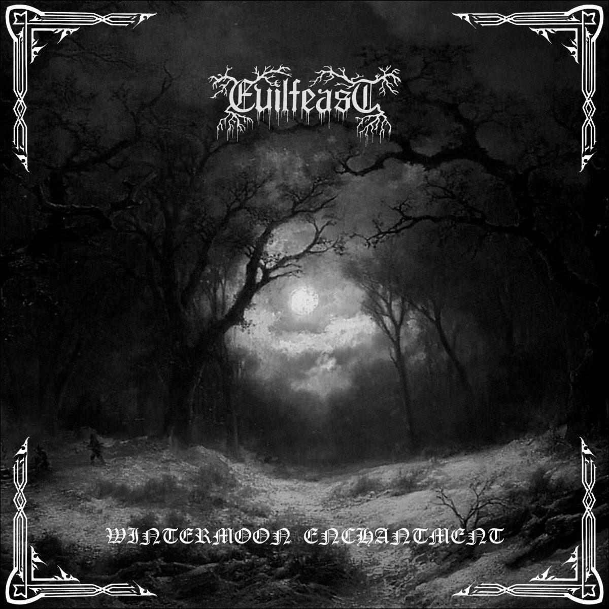 Evilfeast - Wintermoon Enchantment (2011)