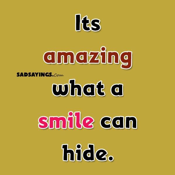 Sad Sayings About Fake Smile Sad Sayings
