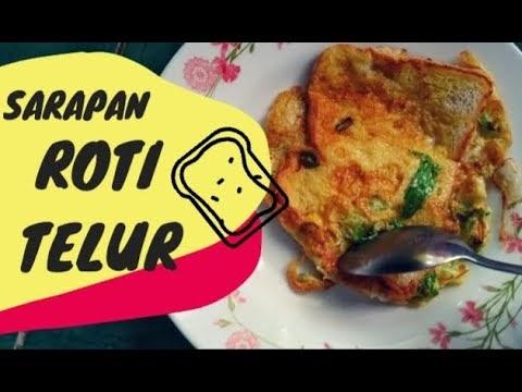 Cara Membuat Roti Telur French Toast Sederhana