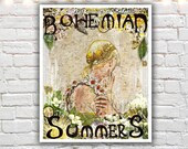 Bohemian Summers, mixed media painting, typographic print, bohemian art, hippie poster, art nouveau, bohemian girl, giclee print