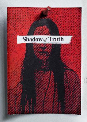 Shadow of Truth - Season 1