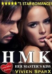 Her Master's Kiss  (Her Master's Kiss, #1)