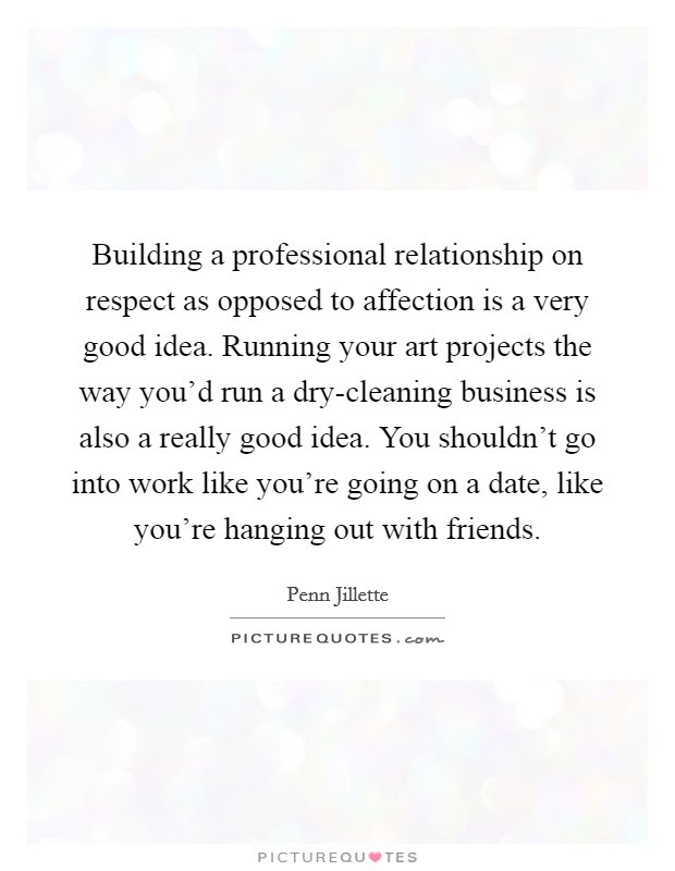 Building Business Relationships Quotes Sayings Building Business