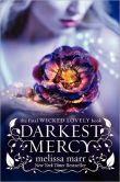 Darkest Mercy (Wicked Lovely Series #5)