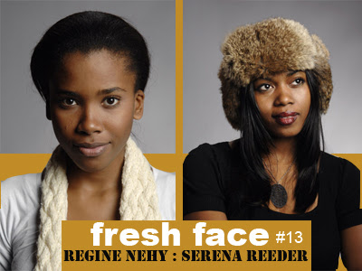 Fresh Face #013:  Regine Nehy and Serena Reeder