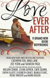 Love Ever After: Eleven All-New Romances! - Nina Lane, Sharon Page, Bianca D'Arc, Cari Quinn, Taryn Elliott, Megan Crane, Renee Vincent, Cathryn Fox, Kaira Rouda, Elisabeth Grace, Elena Aitken, Zoe York
