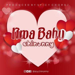 Download Music Mp3:- Chinonny – Nwa Baby