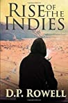 Rise of the Indies: Prequel to the Emerson Chronicles by D.P. Rowell