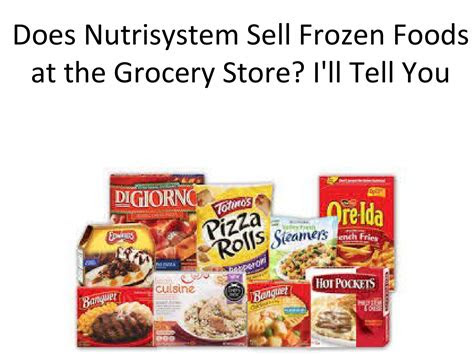nutrisystem sell frozen foods   grocery store