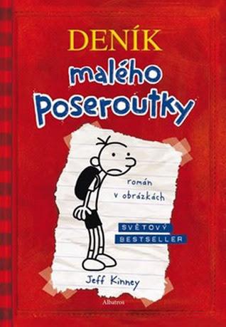 Deník malého poseroutky -Zápisky Grega Heffleyho (Diary of a Wimpy Kid, #1)