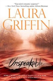 Unspeakable by Laura Griffin