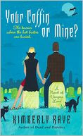 Your Coffin or Mine? (Dead-End Dating Series #3)