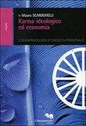 Karma Ideologico ed Economia