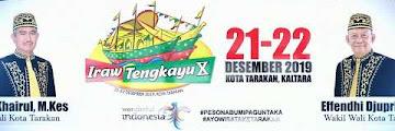Iraw Tengkayu X Festival (2019) - Kota Tarakan