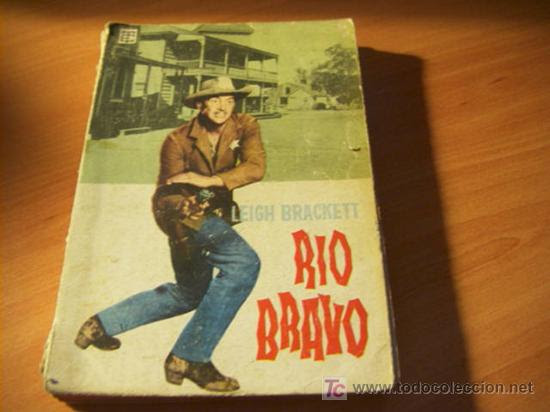 Rio Bravo - Leigh Brackett