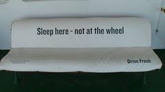 Sleep here - not at the wheel