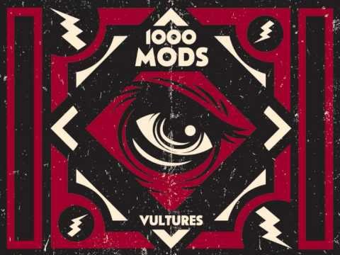 "1000mods publish their first single for ""Vultures"""