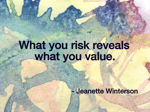 What You Risk Reveals What You Value Jeanette Winterson Picture