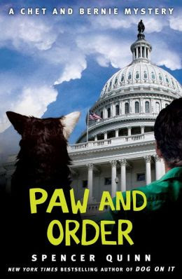 Paw and Order: A Chet and Bernie Mystery