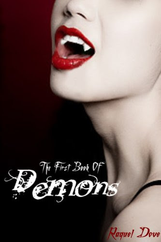 The First Book of Demons (The Book of Demons Saga) by Raquel Dove