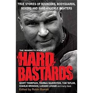 The Mammoth Book of Hard Bastards (Mammoth Books)
