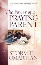 The Power of a Praying Parent [Book]