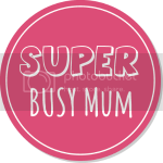 Super Busy Mum