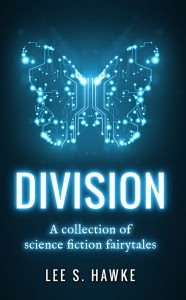 Division by Lee S. Hawke