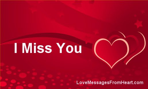 I Miss You Love Messages From The Heart