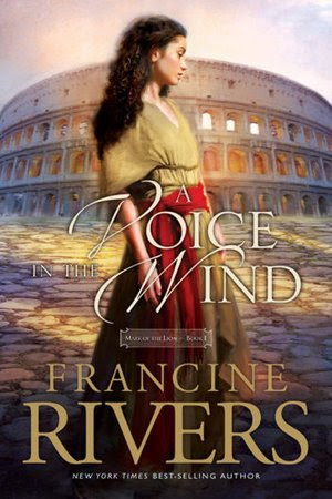 Voice in the Wind (Mark of the Lion Series #1)