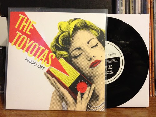 "The Toyotas - Radio Off 7"" - Alternate Sleeve /100"
