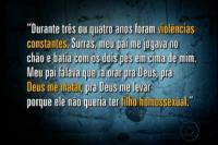 Vídeo: Reportagem do Fantástico sobre homofobia mostra gay afirmando que pai cristão fez oração para Deus mata-lo. Assista na íntegra