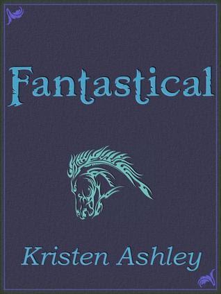 Fantastical (Fantasyland, #3)