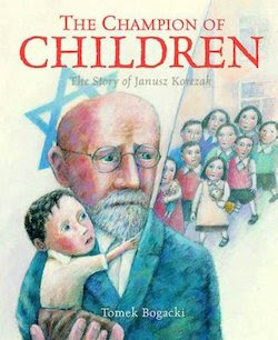 Champion Of Children: The Story Of Janusz Korczak