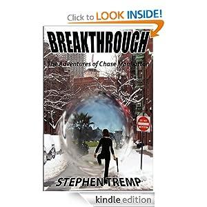 Breakthrough: The Adventures of Chase Manhattan (The Breakthrough Trilogy)