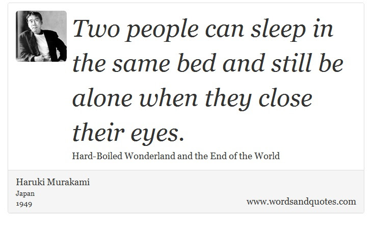 On Solitude Two People Can Sleep In The Same Bed And Still