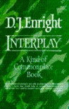 Interplay: A Kind of Commonplace Book