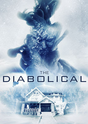 Diabolical, The