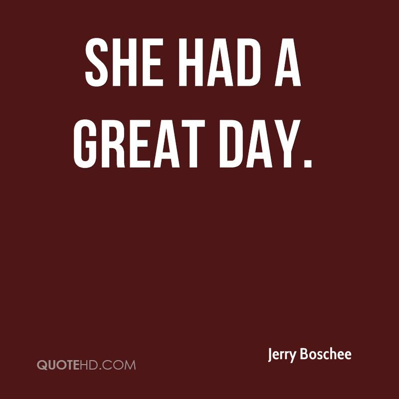 Jerry Boschee Quotes Quotehd