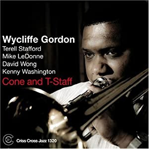 Wycliffe Gordon Cone and T-Staff  cover